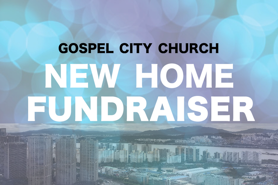 Gospel City Church Moving Fund